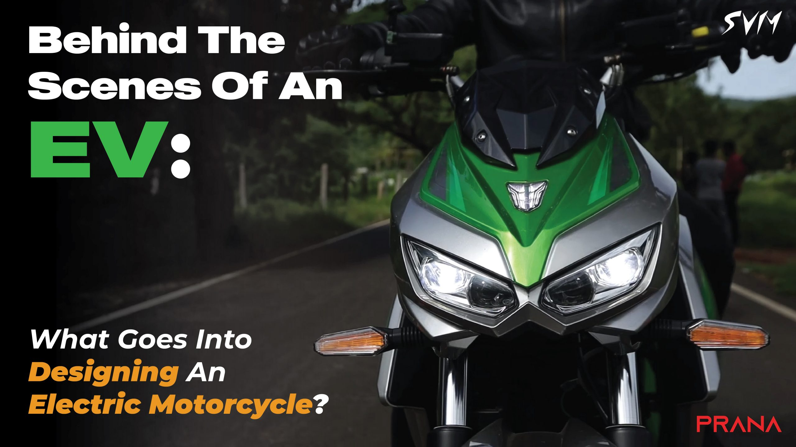 Behind The Scenes Of An EV: What Goes Into Designing An Electric Motorcycle?